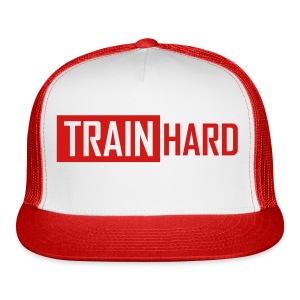 train hard hat - Trucker Cap