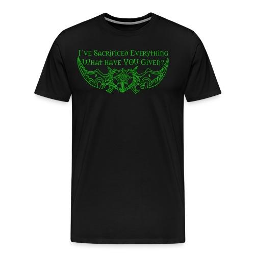Sacrifice Everything Shirt - Men's Premium T-Shirt