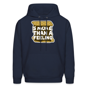 S'more Than A Feeling Men's Hoodie - Men's Hoodie