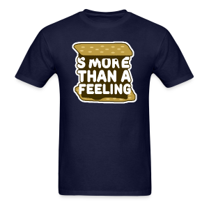 S'more Than A Feeling men's T-Shirt - Men's T-Shirt
