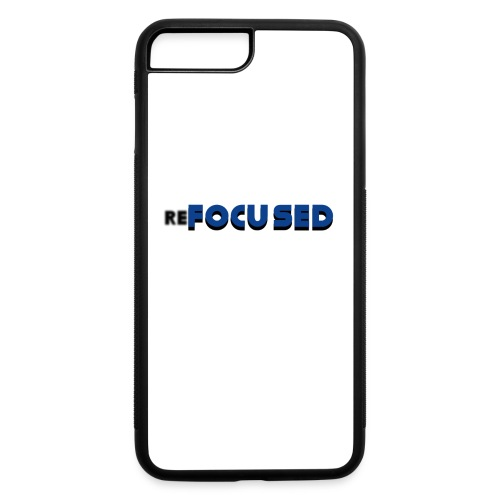 Refocused Iphone Case 7 Plus - iPhone 7 Plus/8 Plus Rubber Case