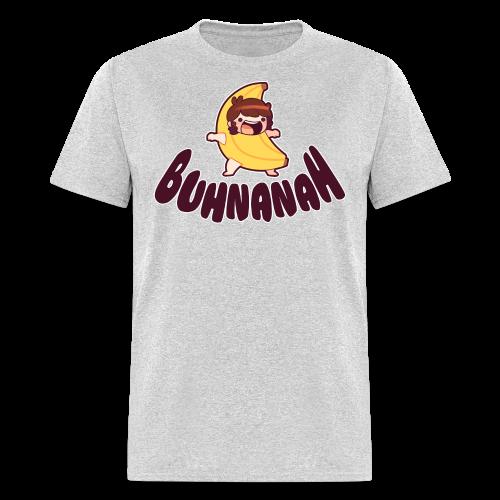 Buhnanah! |Men's| - Men's T-Shirt