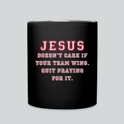 Jesus: Not a Sports Fan  - Full Color Mug
