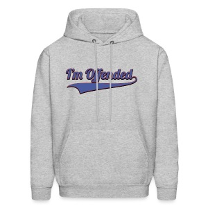 I'm Offended Sweater - Men's Hoodie