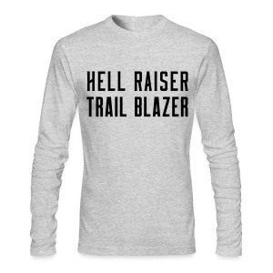 Hell Raiser Trail Blazer - Men's Long Sleeve T-Shirt by Next Level