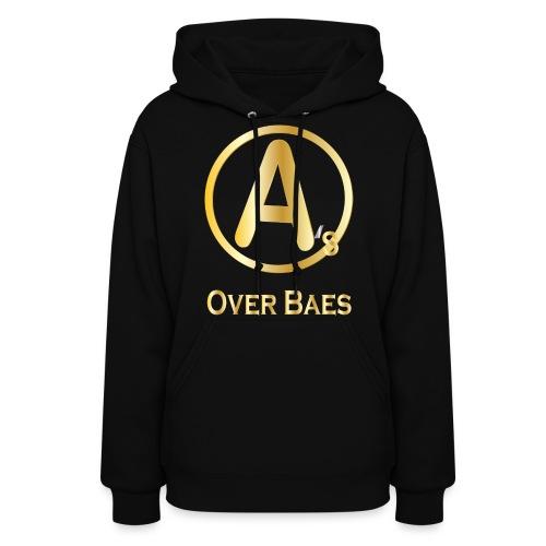 A's Over Baes - Women's Hoodie