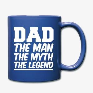 Dad the man the myth the legend funny coffee mug  - Full Color Mug