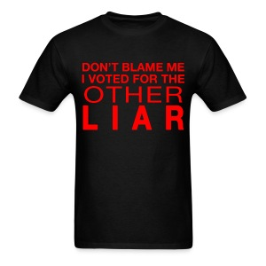 Don't Blame Me - Voted Other Liar - Men's T-Shirt