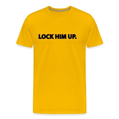 LOCK HIM UP. - Men's Premium T-Shirt