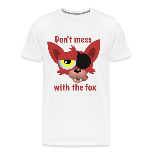 Don't mess with the fox - Men's Premium T-Shirt