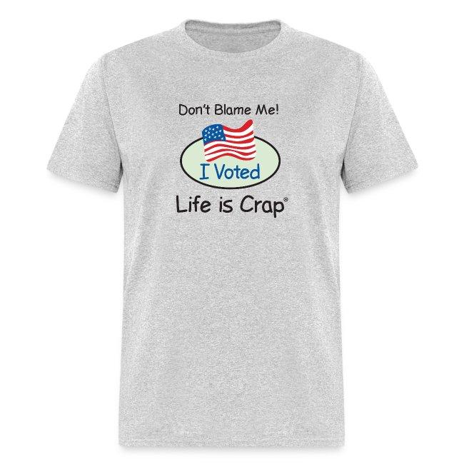 Don't Blame Me - Mens Classic T-shirt