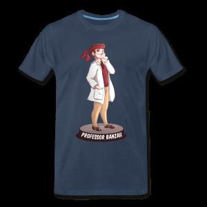 Prof. Banzaii Premium Tee - Men's Premium T-Shirt