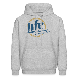 Too Short To Stay Sober Men's Hoodie - Men's Hoodie