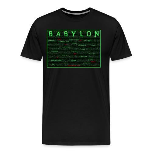 Babylon Will Fall - Men's Premium T-Shirt