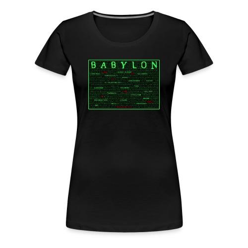 Babylon Will Fall - Women's Premium T-Shirt