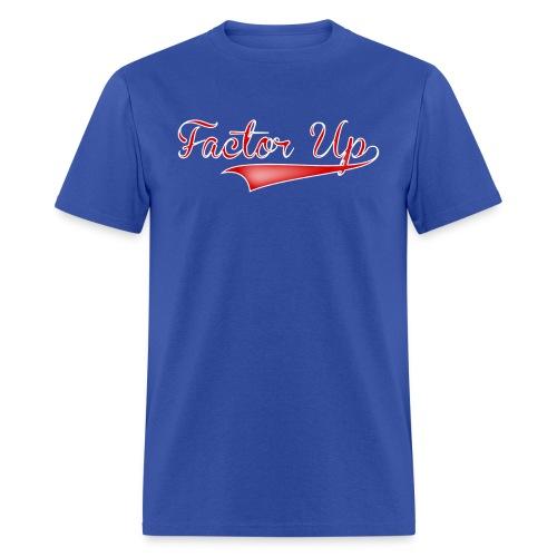 Factor Up - Men's T-Shirt