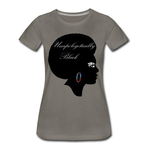 Unapologetic Premium T-Shirt - Women's Premium T-Shirt