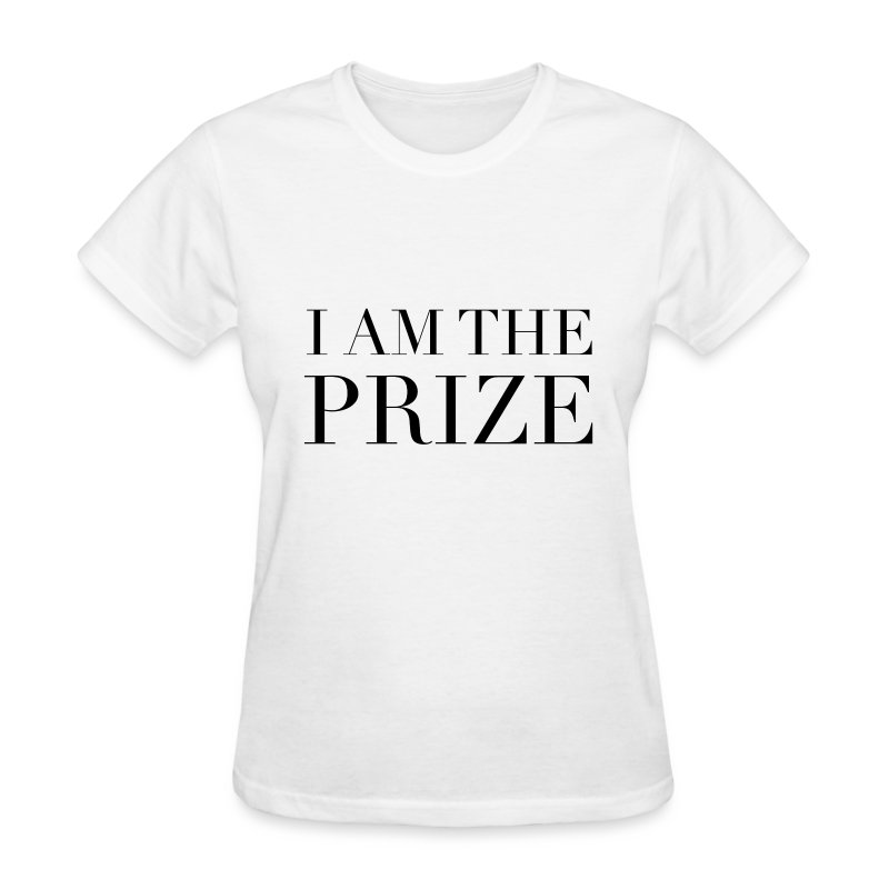 I Am The Prize Women's Confidence Tee- White - Women's T-Shirt