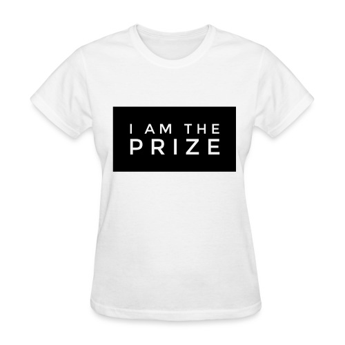 I Am The Prize Women's Confidence Tee - Women's T-Shirt