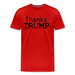 Thanks Trump Tshirt - Men's Premium T-Shirt