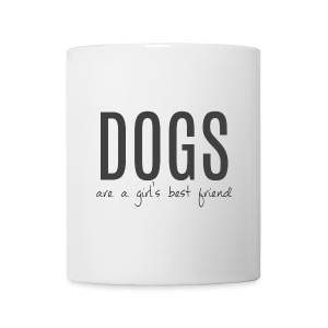 Dogs are a Girl's Best Friend (feeds 8 shelter dogs) - Coffee/Tea Mug
