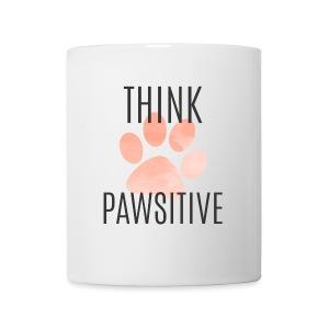 Think Pawsitive (feeds 8 shelter animals) - Coffee/Tea Mug