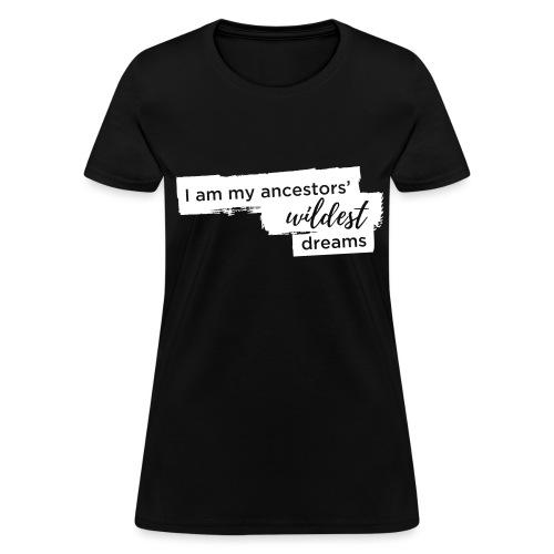Ancestors Dreams - Women's T-Shirt