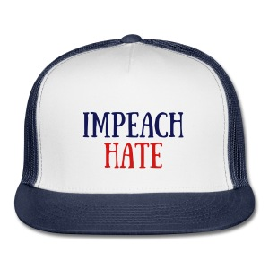 'Impeach Hate' Baseball Cap - Trucker Cap