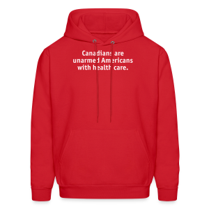 Canadians are Unarmed Americans - Men's Hoodie