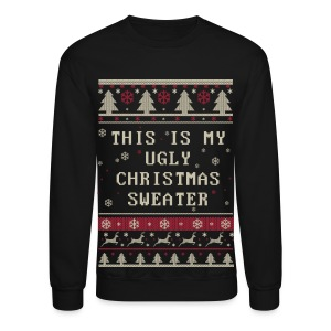 Ugly Christmas Sweater Long Sleeve Shirts - Crewneck Sweatshirt