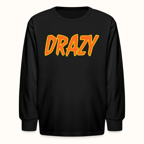 DRAZY long Sleeve [Kids size] - Kids' Long Sleeve T-Shirt