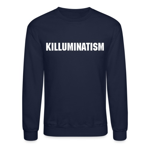 KILLUMINATISM LIMITED EDITION 2GO SWEATER Ilive Crowned is supported by Official Makaveli Family  - Crewneck Sweatshirt