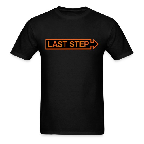 Last Step Men's T - Men's T-Shirt