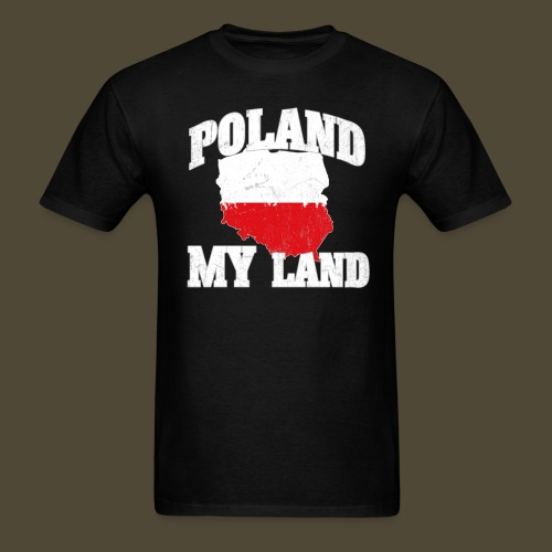 Poland - My Land - Men's T-Shirt