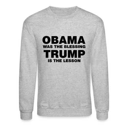 Obama Blessing (Men's Crew Neck Blk Lettering) - Crewneck Sweatshirt