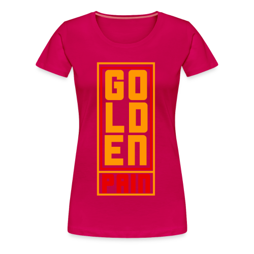 goldenpain  - Women's Premium T-Shirt
