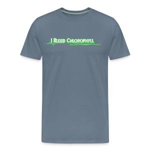 I Bleed Chlorophyll -Premium Tee - Men's Premium T-Shirt