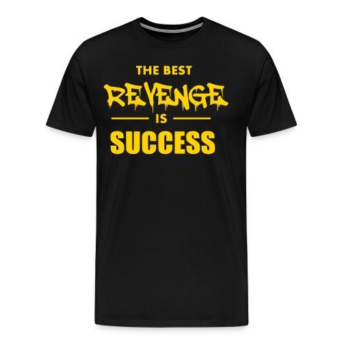 best revenge is success - Men's Premium T-Shirt