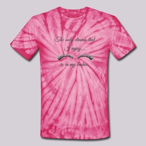 The Only Drama I Enjoy Is In My Lashes - Unisex Tie Dye T-Shirt