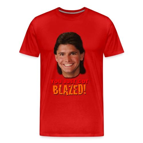YOU JUST GOT BLAZED! - Men's Premium T-Shirt