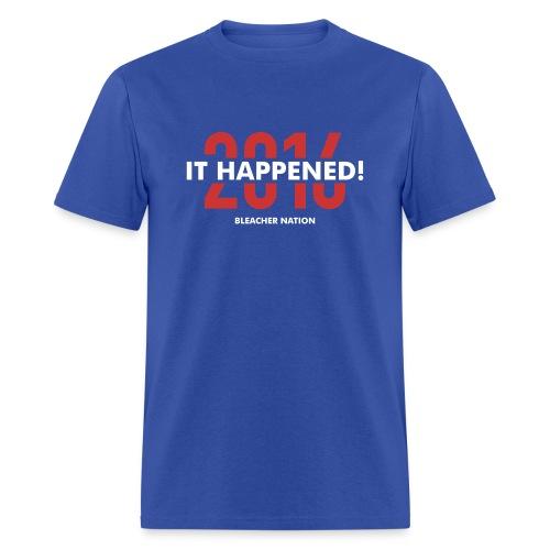 It Happened! 2016 BN - Men's T-Shirt