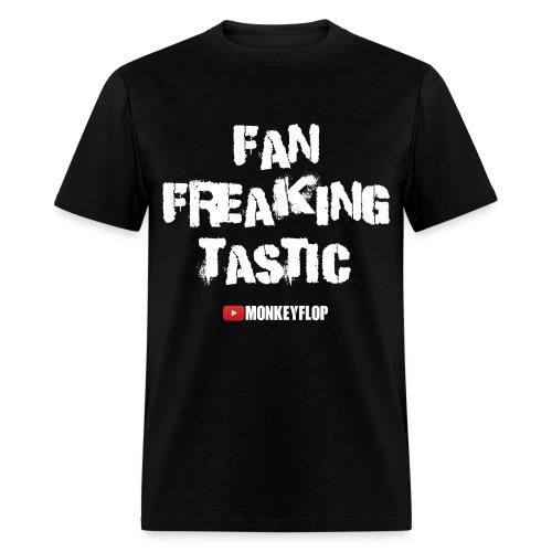 Fan Freaking Tastic - Men's T-Shirt
