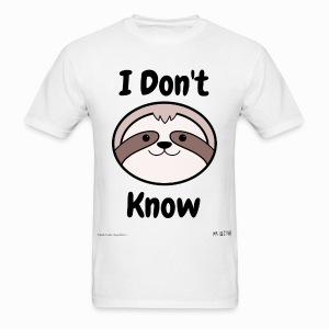 I Don't Know Sloth - Men's T-Shirt