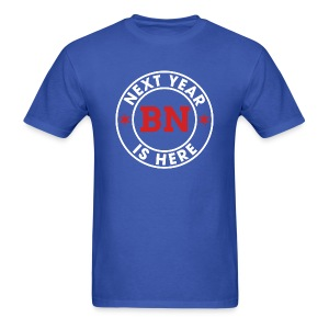 Next Year Is Here - BN - Men's T-Shirt