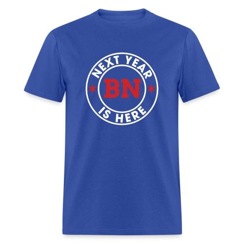 Next Year Is Here - BN - Men's T-Shirt