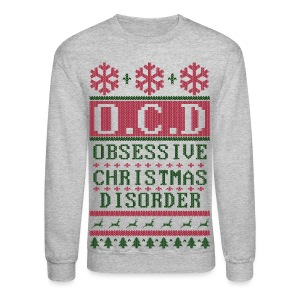 OCD Christmas Long Sleeve Shirts - Crewneck Sweatshirt