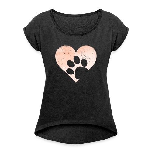 My Heart (feeds 12 shelter animals) - Women's Roll Cuff T-Shirt