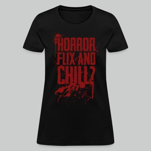Horror Flix and Chill - Women's Black Tee - Women's T-Shirt