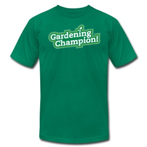 Gardening Champion! - Men's T-Shirt by American Apparel