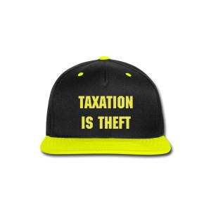 Taxation Is Theft hat - Snap-back Baseball Cap